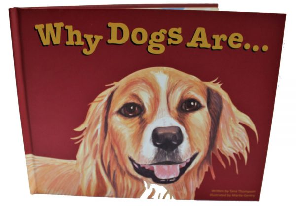Why Dogs Are, an illustrated children's picture book.