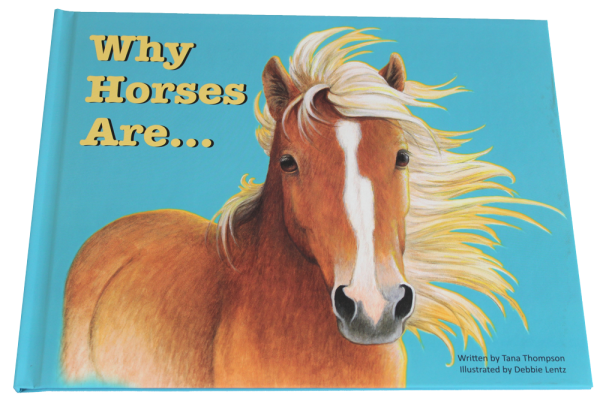 Why Horses Are, a children's picture book.